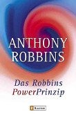 Robbins, Anthony: Das Robbins Power Prinzip